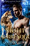 Night Surrender (Night Wolves #3)