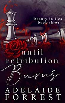 Until Retribution Burns