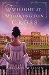Twilight at Moorington Cross by Abigail Wilson