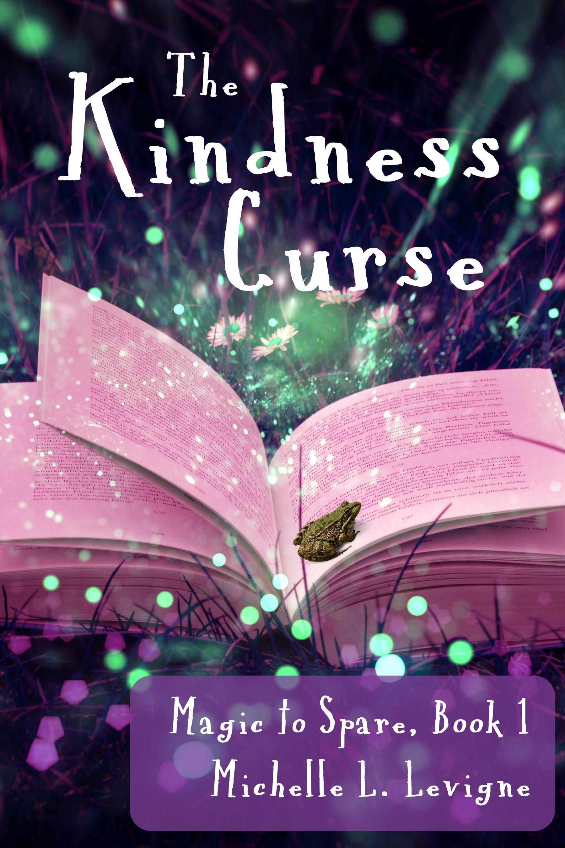 The Kindness Curse by Michelle L. Levigne
