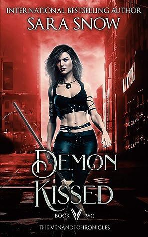 Demon Kissed (Venandi Chronicles, #2)
