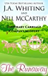The Runaway (Tipperary Carriage Company Mystery #7)