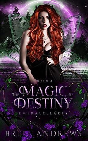 The Magic of Destiny (Emerald Lakes, #4)