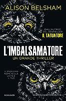 L'imbalsamatore (The Tattoo Thief 3)