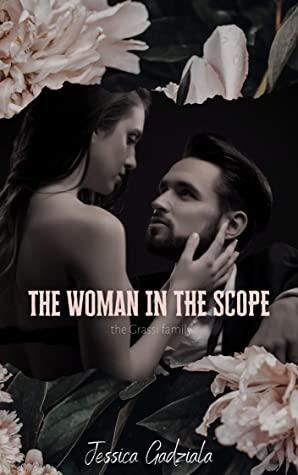The Woman in the Scope (Grassi Family Book 2)