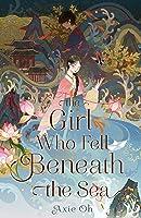 The Girl Who Fell Beneath the Sea
