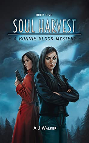 Soul harvest: A Bonnie Glock Mystery