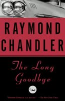 The Long Goodbye (Philip Marlowe, #6)