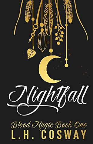 Nightfall by L.H. Cosway