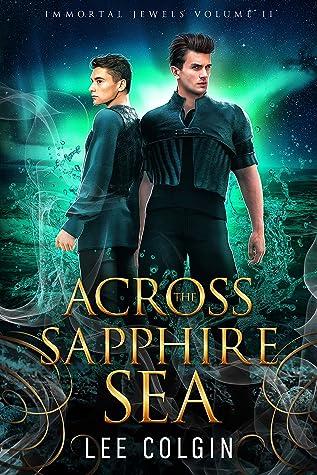 Across the Sapphire Sea (Immortal Jewels #2)