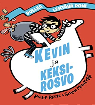 Kevin ja keksirosvo (Pullea lentävä poni #3)