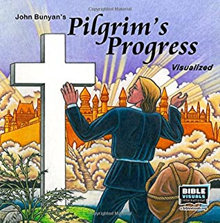 The Pilgrim's Progress: John Bunyan's Classic Story Adapted for Children (Family Format)