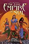 Scott Oden Presents The Lost Empire of Sol: A Shared World Anthology of Sword & Planet Tales