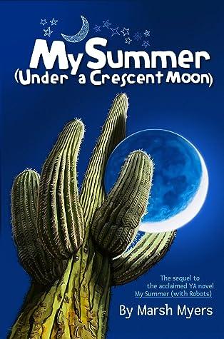My Summer Under a Crescent Moon (Quinton's Curious Mind #2)