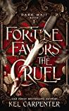 Fortune Favors the Cruel (Dark Maji, #1)