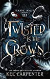 Twisted is the Crown (Dark Maji, #3)