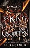 For King and Corruption (Dark Maji, #4)
