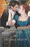 The Marquess Next Door: A Regency Historical Romance