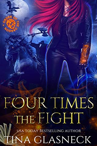 Four Times The Fight: A Vampire Urban Fantasy (Order of the Dragon: Wolf's Den)