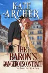 The Baron's Dangerous Contract (The Duke's Pact, #4)