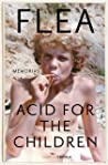 Acid for the Children: Memorias