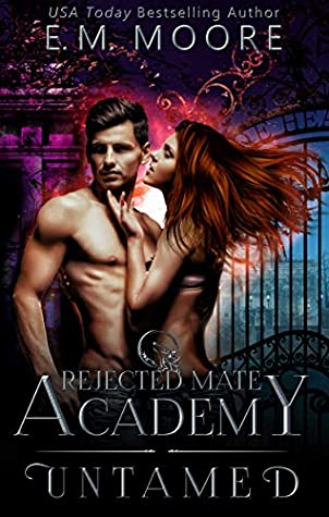 Untamed (Rejected Mate Academy, #1)