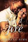 Act I: Seed On Fire (Moore Family Saga, #1)