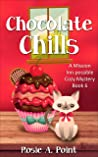 Chocolate Chills (A Mission Inn-possible Cozy Mystery Book 6)