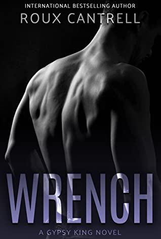 Wrench ( Gypsy Kings, #7)