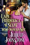 Lady Frederica and the Scot Who Would Not (Scottish Scoundrels: Ensnared Hearts #4)