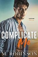 Complicate Me (The Good Ol' Boys, #1)