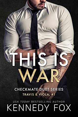 This is War: Travis & Viola, #1