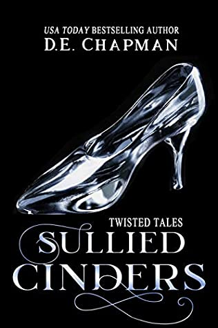 Sullied Cinders (Twisted Tales #2)