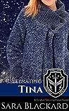 Celebrating Tina (Stryker Security Force #3)