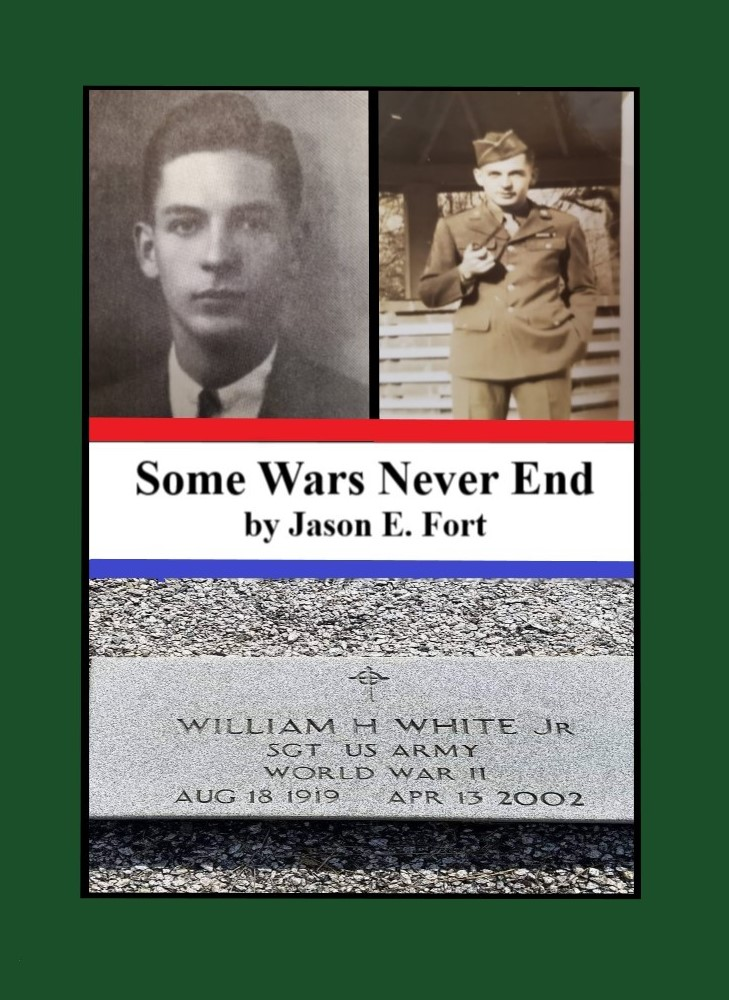 Some Wars Never End Jason E. Fort