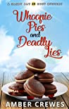 Whoopie Pies and Deadly Lies (Sandy Bay Cozy Mystery Book 23)