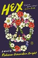 Hex: A Novel