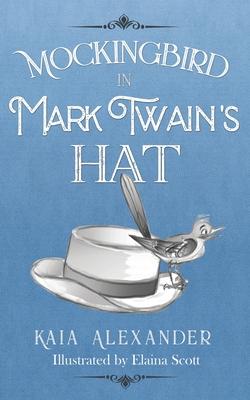 Mockingbird in Mark Twain's Hat