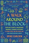 A Walk Around the Block by Spike Carlsen