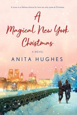 A Magical New York Christmas: A Novel