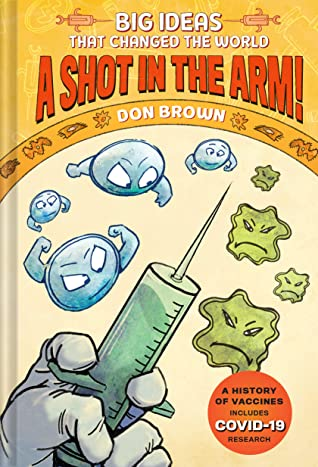 A Shot in the Arm! by Don  Brown