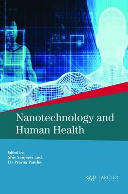 Nanotechnology and Human Health