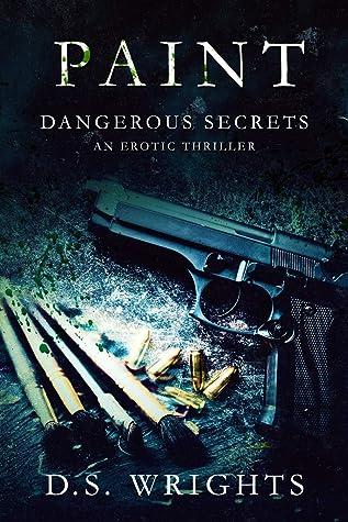 PAINT: Dangerous Secrets [Female Serial Killer Dark Romance] (BLOOD Book 2)