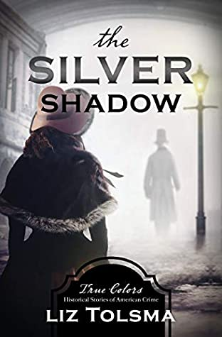 The Silver Shadow (True Colors)