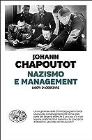 Nazismo e management: Liberi di obbedire