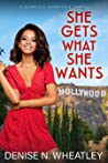 She Gets What She Wants (A Fearless Fairytale, #1)