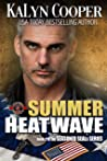 Summer Heatwave (Special Forces: Operation Alpha / Seasoned Seals Book 2)