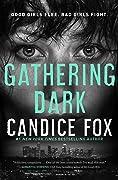 Gathering Dark (Jessica Sanchez, #1)