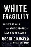 White Fragility: Why It's So Hard for W…