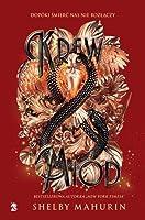 Krew i miód (Gołąb i Wąż, #2)